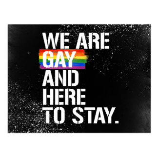 We are Gay and Here to Stay - - LGBTQ Rights -  -  Postcard