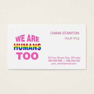 We are humans too business card