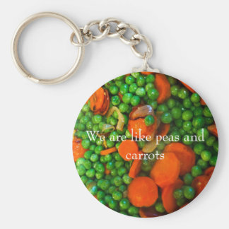 We Are Like Peas and Carrots Keychain