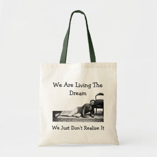 We Are Living The Dream - Tote Bag