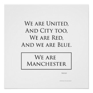 'We Are Manchester' poster Perfect Poster
