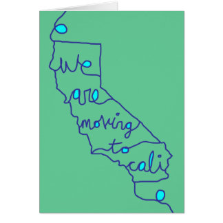we are moving to cali - new address announcement