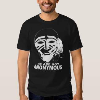 WE ARE NOT ANONYMOUS T-SHIRTS