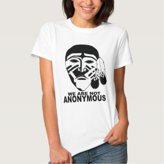 WE ARE NOT ANONYMOUS TEES