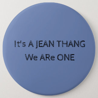 We Are One 6 Inch Round Button
