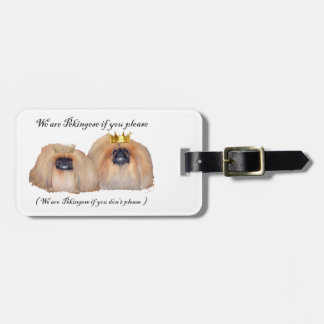We are Pekingese Luggage Tag