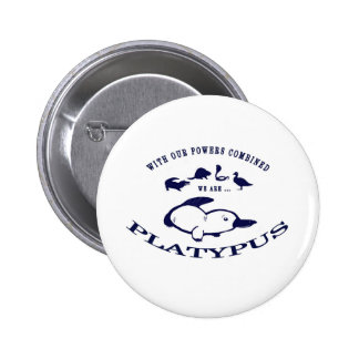We are Platypus 2 Inch Round Button