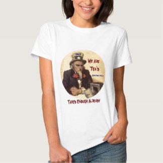 We Are   Tea'd, Taxed Enough Already, Gl... Tshirt