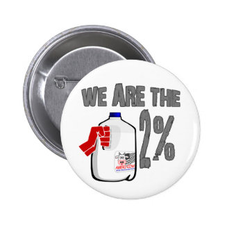 We Are The 2% Milk! Funny Occupy Wall Street Spoof 2 Inch Round Button