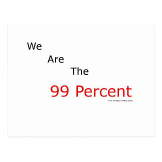 We are the 99 percent.! postcard