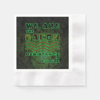 We Are The Bacon. Resistance is Futile Paper Napkin