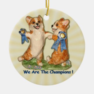 """""""We Are The Champions"""" Corgi Ornament"""