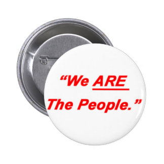 We Are The People 2 Inch Round Button