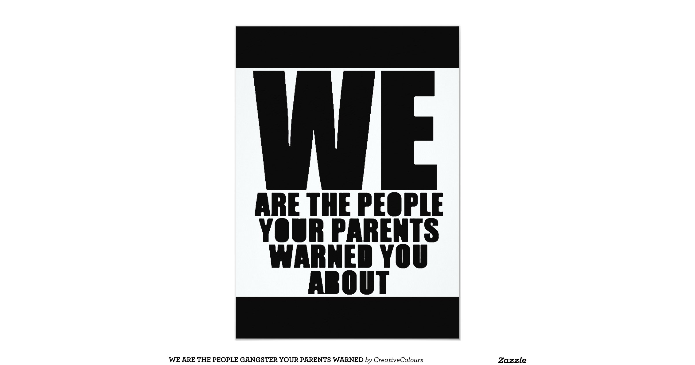 We are the people gangster your parents warned 5 x 7 for Home landscape design premium 17 5
