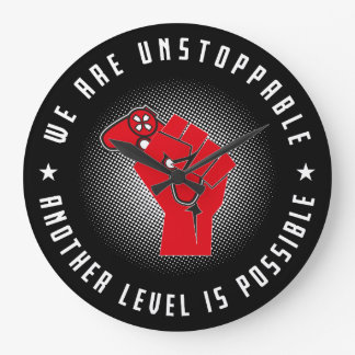 We Are Unstoppable - Another Level Is Possible Large Clock