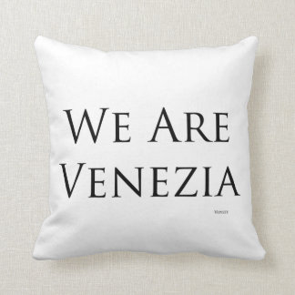 We Are Venezia cushion