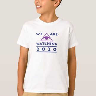 We Are Watching 2020 Kids Political T-shirt