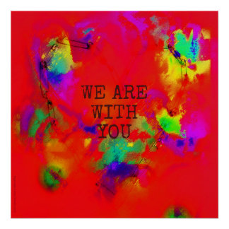 We are with you support diversity heart abstract poster