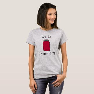 We be jammin shirt