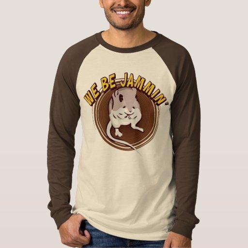 We Be Jammin' T-Shirt