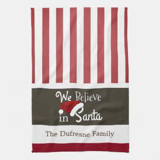 """We Believe In Santa"" Christmas Stripes Kitchen Kitchen Towel"