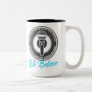 We Believe Large Mug