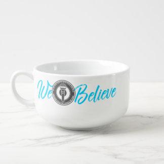 We Believe Soup Mug