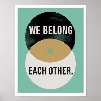 "We Belong to Each Other 11""x14"" Art Print II"