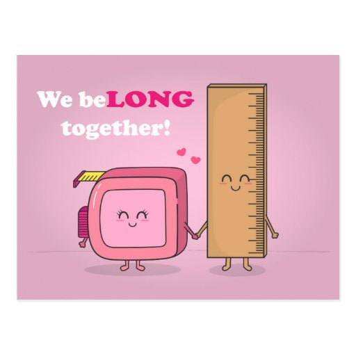 We belong together, Cute Ruler and Measuring Tape Post Cards