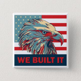 We Built It Republican Romney 2012 2 Inch Square Button