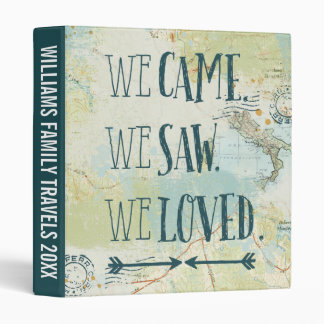 We Came, We Saw, We Loved Quote and Map Binder