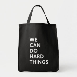 We Can Do Hard Things Black Tote