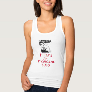 We Can Do It Hillary for President Tank Top