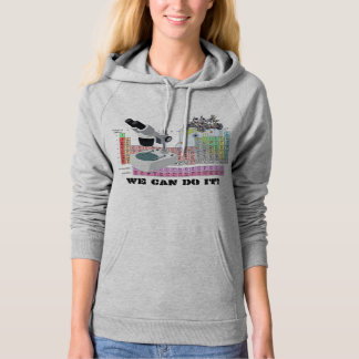We can do it! Ladies Science Edition Hoodie