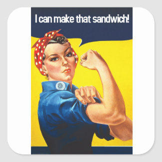 We Can Do It - Make A Sandwich Square Sticker