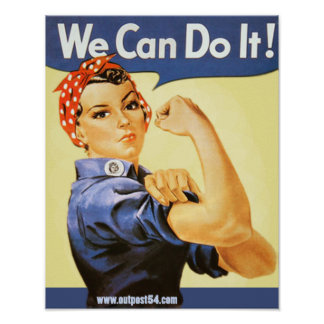 """""""We Can Do It!"""" Poster"""