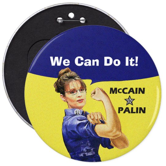 We Can Do It! Sarah Palin For Vice President 6 Inch Round Button