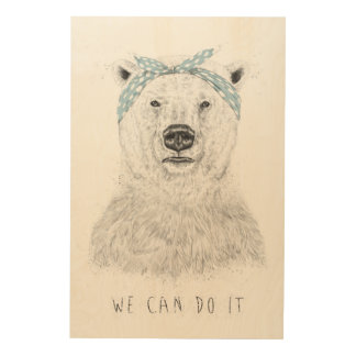 We can do it wood prints