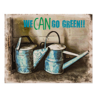 We CAN Go Green Poster
