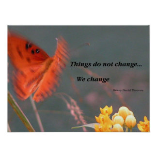We Change- Butterfly Poster
