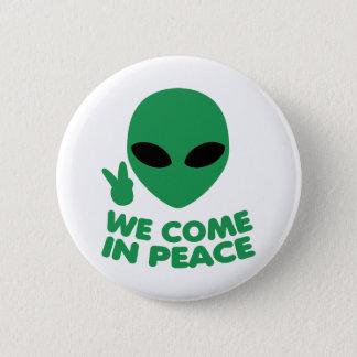 We Come In Peace Alien 2 Inch Round Button
