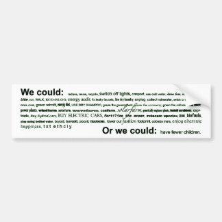 We could... bumper sticker
