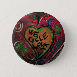 "We Cycle Love 2 1/4"" Button"