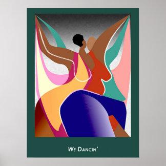 We Dancin' Poster