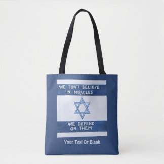 We Depend On Miracles Tote Bag