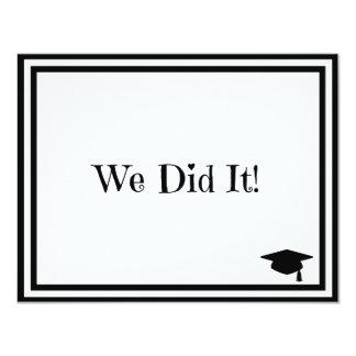 """We Did It Graduation 4.25"""" X 5.5"""" Invitation Card"""