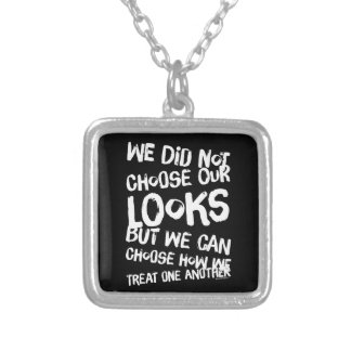 We did not choose our looks but we can choose how silver plated necklace
