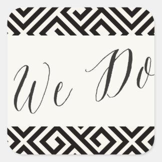 We Do Classic Script Geometric Wedding Stickers