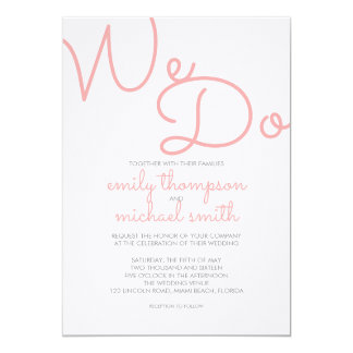 We Do   Pink Modern Typography Wedding Card