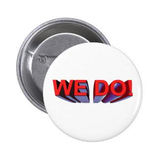 We Do Wedding Button